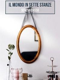 Cover Il mondo in sette stanze