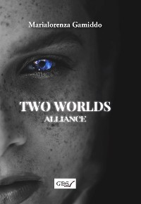 Cover Two Worlds Alliance