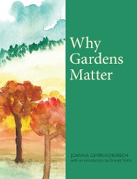 Cover Why Gardens Matter