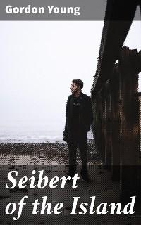 Cover Seibert of the Island