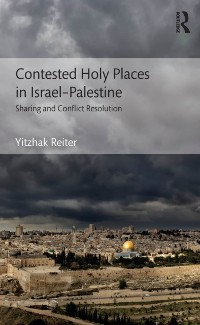 Cover Contested Holy Places in Israel-Palestine