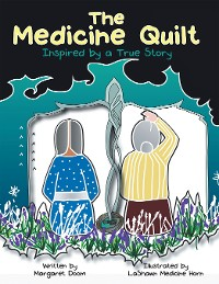 Cover The Medicine Quilt