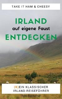 Cover Irland auf eigene Faust entdecken