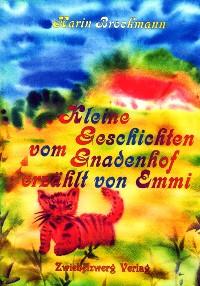Cover Kleine Geschichten vom Gnadenhof - erzählt von Emmi