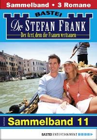 Cover Dr. Stefan Frank Sammelband 11 - Arztroman