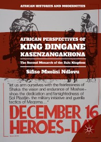 Cover African Perspectives of King Dingane kaSenzangakhona