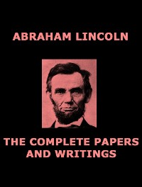 Cover The Complete Papers of Abraham Lincoln