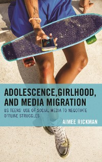 Cover Adolescence, Girlhood, and Media Migration