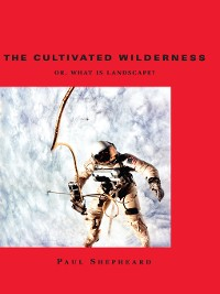 Cover The Cultivated Wilderness