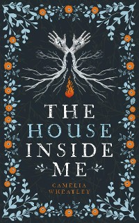 Cover THE HOUSE INSIDE ME