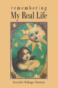 Cover Remembering My Real Life