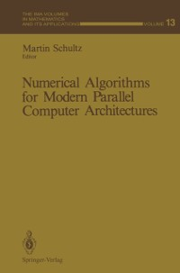 Cover Numerical Algorithms for Modern Parallel Computer Architectures