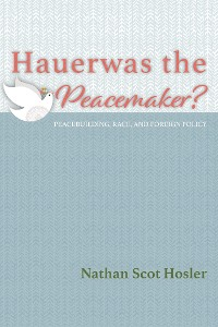 Cover Hauerwas the Peacemaker?