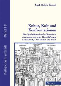 Cover Kubus, Kult und Konfrontationen