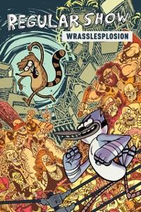 Cover Regular Show Original Graphic Novel Vol. 4: Wrasslesplosion