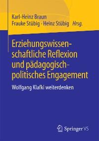 Cover Erziehungswissenschaftliche Reflexion und pädagogisch-politisches Engagement