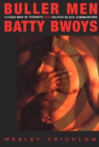 Cover Buller Men and Batty Bwoys