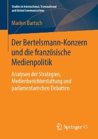 Cover Der Bertelsmann-Konzern und die französische Medienpolitik
