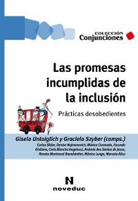 Cover Las promesas incumplidas de la inclusión