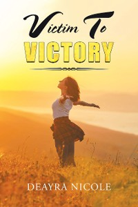 Cover Victim to Victory