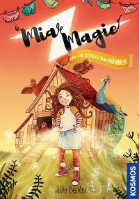 Cover Mia Magie und die verrückten Hühner