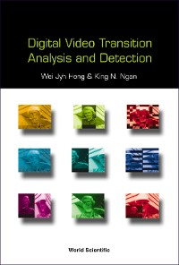 Cover Digital Video Transition Analysis and Detection