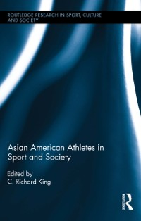 Cover Asian American Athletes in Sport and Society