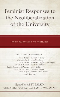 Cover Feminist Responses to the Neoliberalization of the University