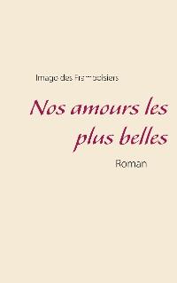 Cover Nos amours les plus belles