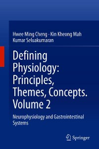 Cover Defining Physiology: Principles, Themes, Concepts. Volume 2
