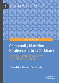Cover Community Nutrition Resilience in Greater Miami