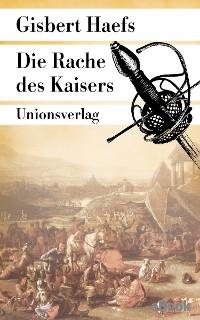 Cover Die Rache des Kaisers