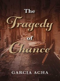 Cover The Tragedy of Chance