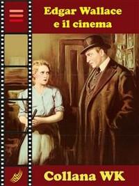 Cover Edgar Wallace e il Cinema