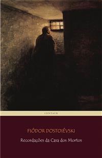 Cover Recordações da Casa dos Mortos