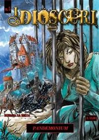 Cover I DIOSCURI n.5 - Pandemonium