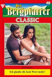 Cover Der Bergpfarrer Classic 40 – Heimatroman