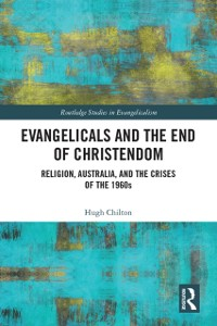 Cover Evangelicals and the End of Christendom