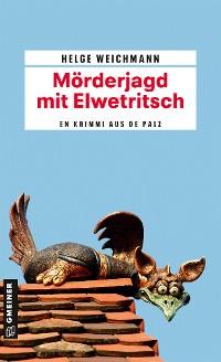 Cover Mörderjagd mit Elwetritsch