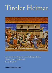 Cover Tiroler Heimat 83 (2019)
