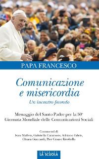 Cover Comunicazione e misericordia. Un incontro fecondo