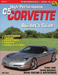 Cover High-Performance C5 Corvette Builder's Guide