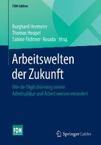 Cover Arbeitswelten der Zukunft