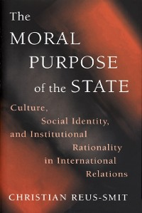 Cover The Moral Purpose of the State