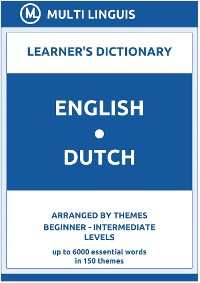 Cover English-Dutch Learner's Dictionary (Arranged by Themes, Beginner - Intermediate Levels)
