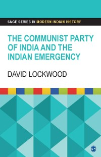 Cover The Communist Party of India and the Indian Emergency
