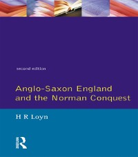 Cover Anglo Saxon England and the Norman Conquest