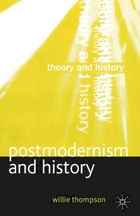 Cover Postmodernism and History