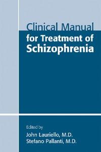 Cover Clinical Manual for Treatment of Schizophrenia