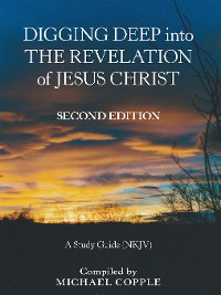 Cover Digging Deep into the Revelation of Jesus Christ
